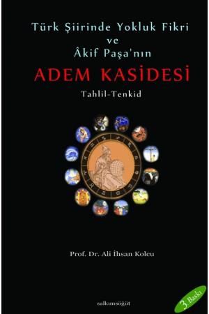 Türk Şiirinde Yokluk Fikri ve Akif Paşa'nın Adem Kasidesi